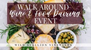 Walk Around Wine Pairing Event 6-8:30PM